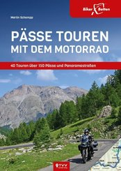 Pässe Touren mit dem Motorrad