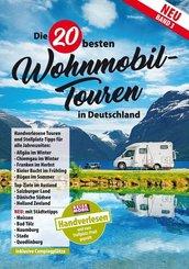 Die 20 besten Wohnmobil-Touren in Deutschland - Bd.3