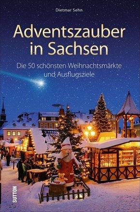 Adventszauber in Sachsen