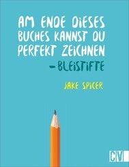 Am Ende dieses Buches kannst Du perfekt zeichnen - Bleistifte