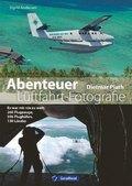 Abenteuer Luftfahrt-Fotografie