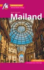 Mailand MM-City Reiseführer Michael Müller Verlag, m. 1 Karte