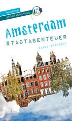 Amsterdam - Stadtabenteuer Reiseführer Michael Müller Verlag