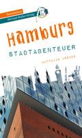 Hamburg - Stadtabenteuer Reiseführer Michael Müller Verlag