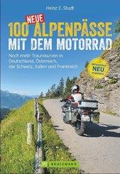 100 neue Alpenpässe mit dem Motorrad
