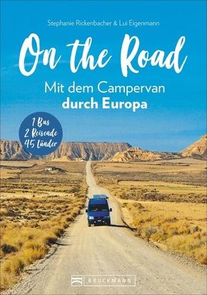 On the Road! Mit dem Campervan durch Europa