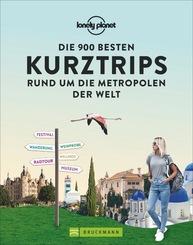 Die 900 besten Kurztrips rund um die Metropolen der Welt