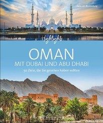 Highlights Oman mit Dubai und Abu Dhabi