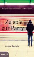 Zu spät zur Party