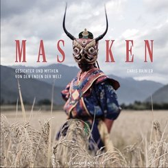 Masken - Gesichter und Mythen von den Enden der Welt