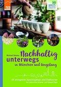 Nachhaltig unterwegs in München und Umgebung