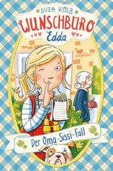 Wunschbüro Edda - Der Oma-Sissi-Fall