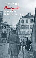 Maigret in Künstlerkreisen