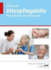 Arbeitsheft Altenpflegehilfe