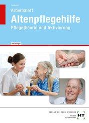 Arbeitsheft Altenpflegehilfe mit eingetragenen Lösungen