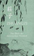 Zhuangzi - Das Buch der daoistischen Weisheit