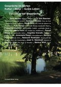 Gespräche im Garten - Kultur, Natur, Gutes Leben
