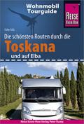 Reise Know-How Wohnmobil-Tourguide Toskana und Elba