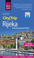 Reise Know-How CityTrip Rijeka (Kulturhauptstadt 2020) mit Opatija