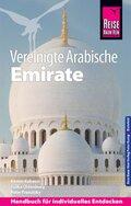 Reise Know-How Reiseführer Vereinigte Arabische Emirate (Abu Dhabi, Dubai, Sharjah, Ajman, Umm al-Quwain, Ras al-Khaimah