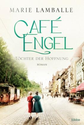 Café Engel - Töchter der Hoffnung