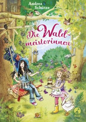 Die Waldmeisterinnen - Die Waldmeisterinnen; Bd 1