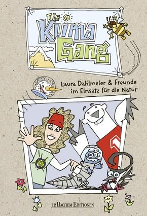 Die Klimagang - Laura Dahlmeier & Freunde im Einsatz für die Natur