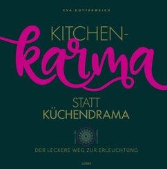 Kitchenkarma statt Küchendrama