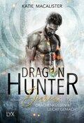 Dragon Hunter Diaries - Drachenküssen leicht gemacht