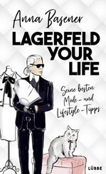 Lagerfeld your life