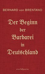 Der Beginn der Barbarei in Deutschland