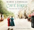 Café Engel - Töchter der Hoffnung, 6 Audio-CDs