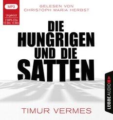 Die Hungrigen und die Satten, 2 Audio-CD, MP3