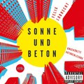 Sonne und Beton, 5 Audio-CDs