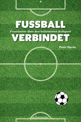 Fussball verbindet