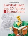 Karikaturen aus 25 Jahren Krone bunt