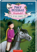 Pony-Internat Kirschental - Rätsel um das schwarze Pony