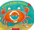 Mein erstes Kugelbuch: Kleine Kuller-Krabbe