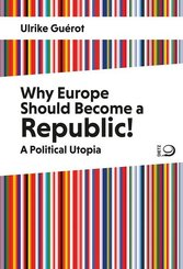 Why Europe Should Become a Republic!
