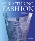 Structuring Fashion