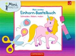 Mein erstes Einhorn-Bastelbuch