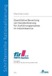 Quantitative Bewertung von Standardisierung für Ausführungsprozesse im Industrieservice