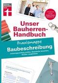Unser Bauherren-Handbuch: Praxismappe Baubeschreibung