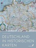 Deutschland in historischen Karten