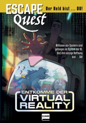 Entkomme der Virtual Reality