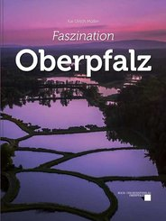 Faszination Oberpfalz, m. 1 Audio-DVD