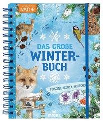 Expedition Natur: Das große Winterbuch