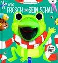 Ohne dich schlaf ich nicht! - Herr Frosch und sein Schal, m. Handpuppe