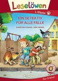 Leselöwen 1. Klasse - Ein Detektiv für alle Fälle, Großbuchstabenausgabe