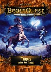 Beast Quest Legend - Tagus, Prinz der Steppe